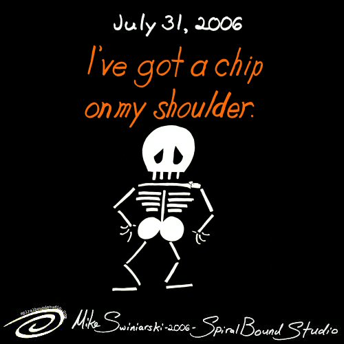 Chip on my shoulder